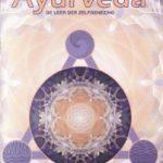2. Ayurveda, de Leer der Zelfgenezing