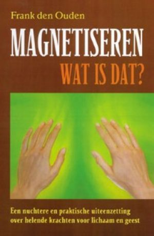 1. Magnetiseren wat is dat?